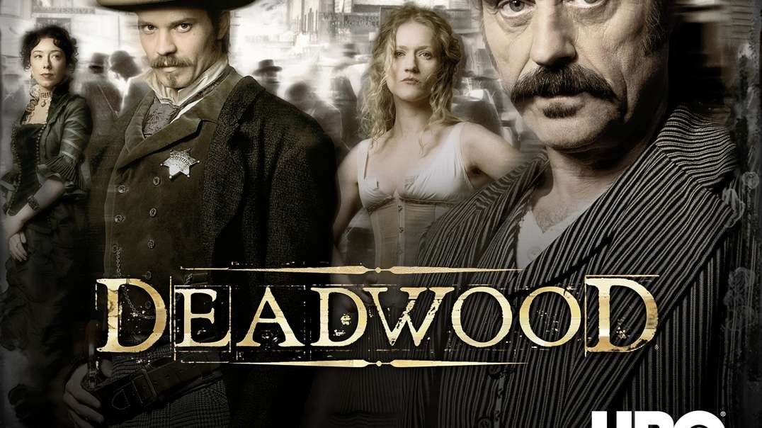 Deadwood A film online